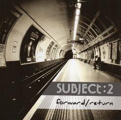Subject:2 - Forward / Return (2018)