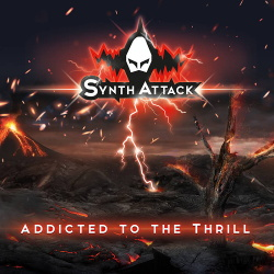SynthAttack - Addicted To The Thrill (EP) (2019)