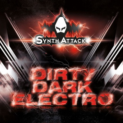 SynthAttack - Dirty Dark Electro (Single) (2019)