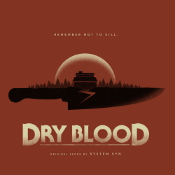System Syn - Dry Blood (Original Motion Picture Soundtrack) (2019)