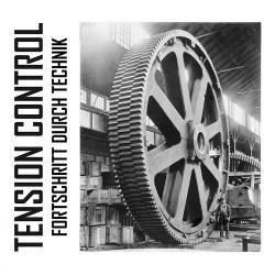 Tension Control - Fortschritt durch Technik (2019)