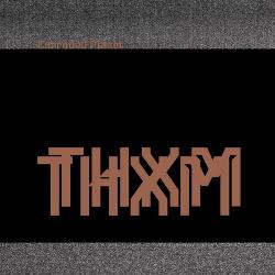 THXM - Corroded Planet (2019)