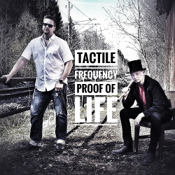 Tactile Frequency - Proof Of Life (2019)