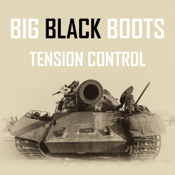 Tension Control - Big Black Boots (Single) (2019)