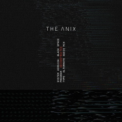 The Anix - Black Space (Deconstructed) (2019)