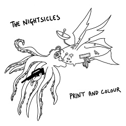 The Nightsicles - Print and Colour EP (2019)
