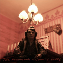 The Pheromoans - County Lines (2019)
