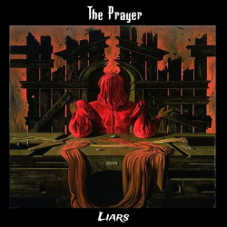 The Prayer - Liars (2019)