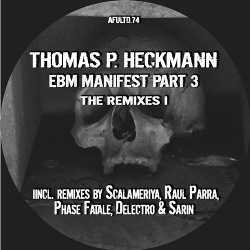 Thomas P. Heckmann - EBM Manifest Part 3 The Remixes 1 (2019)