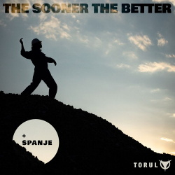 Torul - The Sooner the Better (Single) (2019)