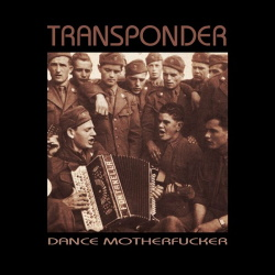Transponder - Dance Motherfucker (2019)