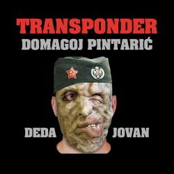 Transponder, Domagoj Pintaric - Deda Jovan (2019)