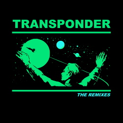 Transponder - The Remixes (2018)
