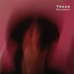 Trees - Epilogue (2019)