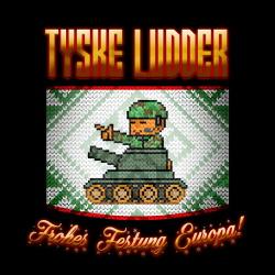 Tyske Ludder - Frohes Festung Europa! (Single) (2019)