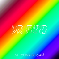U-Manoyed - VR Mind (Single) (2019)