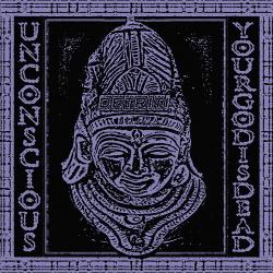 Unconscious - Your God is Dead (2019)