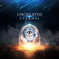 Uncreated - Eternal (2019)
