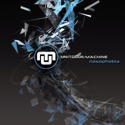 Unitcode:Machine - Nosophobia (2019)