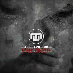 Unitcode:Machine - This Truth (Single) (2019)