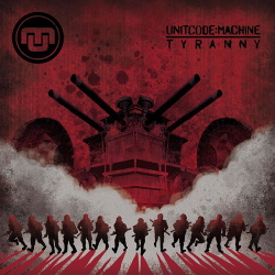 Unitcode:Machine - Tyranny (Limited Editon) (2019)