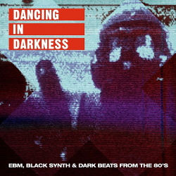 VA - Dancing In Darkness (2019)