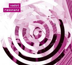 Vadot - Resonanz (2018)