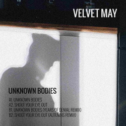 Velvet May - Unknown Bodies (EP) (2019)