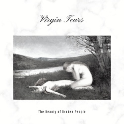 Virgin Tears - The Beauty of Broken People EP (2019)