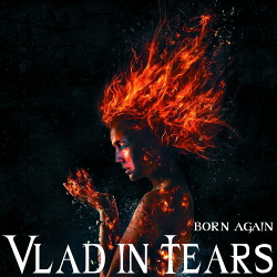 Vlad In Tears feat. Lex Megaherz - Born Again (Single) (2019)