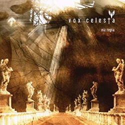 Vox Celesta - Via Regia (2008)