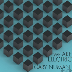 VA - We Are Electric: Gary Numan Revisited (2018)