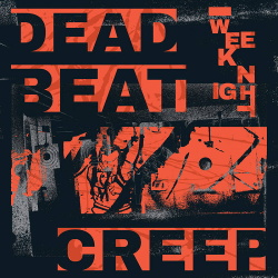 Weeknight - Dead Beat Creep (2019)