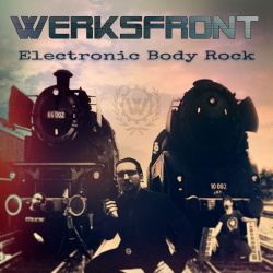Werksfront - Electronic Body Rock (2019)