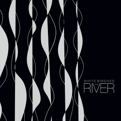 White Birches - The River (EP) (2018)