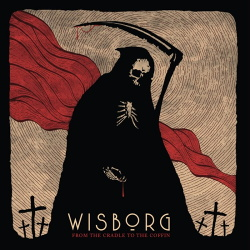 Wisborg - From the Cradle to the Coffin (2019)