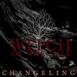 Witch Of The Vail - Changeling (2019)
