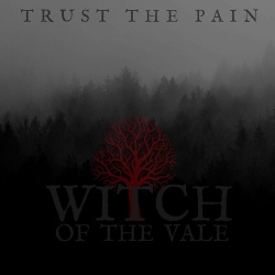Witch of the Vale - Trust the Pain (EP) (2019)