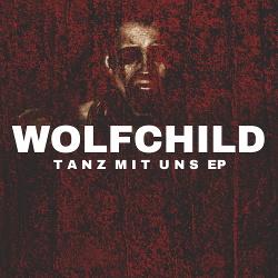 Wolfchild - Tanz Mit Uns EP (2019)