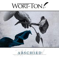 Wort-Ton - Abschied (Single) (2019)