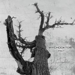 Wychdoktor - Pact (2019)