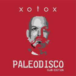 Xotox - Paleodisco (2019)