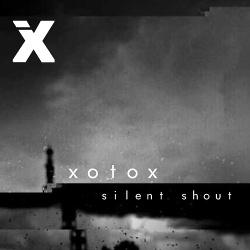 Xotox - Silent Shout (EP) (2019)