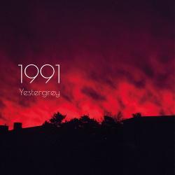 Yestergrey - 1991 (2019)
