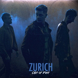 Zürich - Out of Dust (2019)