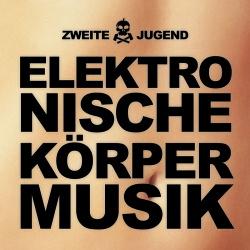Zweite Jugend - Elektronische Körpermusik (2019)