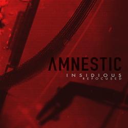 amnestic - Insidious Refocused (EP) (2019)