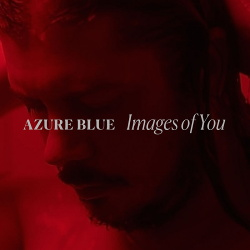 Azure Blue - Images of You (2019)