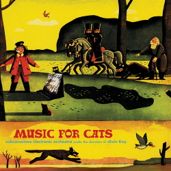 cEvin Key - Music for Cats (Reissue) (2019)