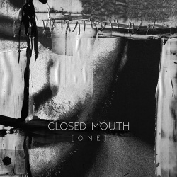 closed mouth - [ O N E ] (2019)